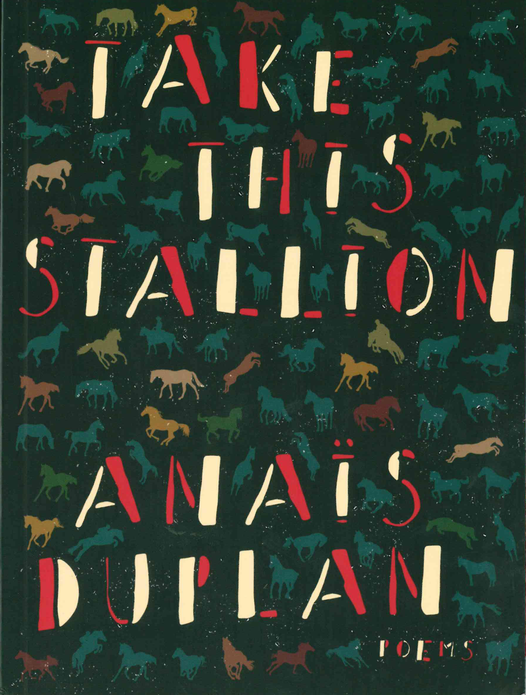 Take This Stallion Anais Duplan