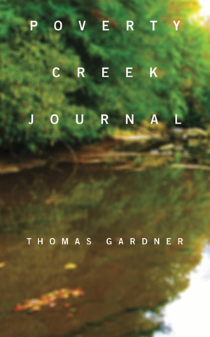 Poverty Creek Journal Thomas Gardner