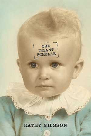 The Infant Scholar Kathy Nilsson