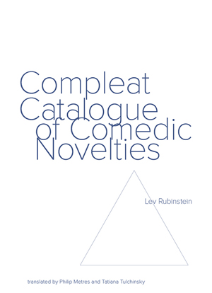 Compleat Catalogue of Comedic Novelties Lev Rubinstein