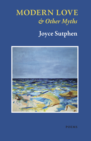 Modern Love & Other Myths Joyce Sutphen
