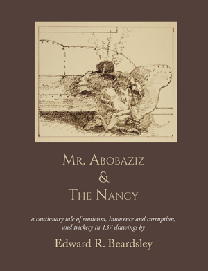 Mr. Abobaziz & The Nancy Edward Beardsley
