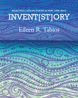 INVENT(ST)ORY Eileen R Tabios