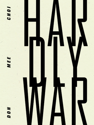 hardly war | don mee choi | wave books